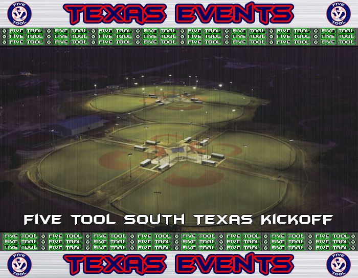 June 1-3: Five Tool South Texas Kickoff