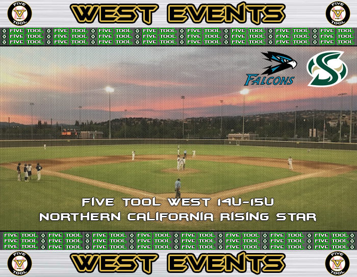 July 19-22: Five Tool West 14U-15U Northern California Rising Star