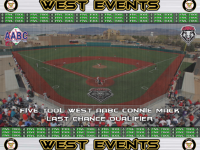 July 25-29: Five Tool West AABC Connie Mack Last Chance Qualifier