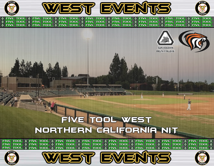 June 22-25: Five Tool West Northern California NIT