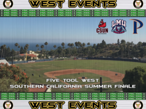 August 2-5: Five Tool West Southern California Summer Finale