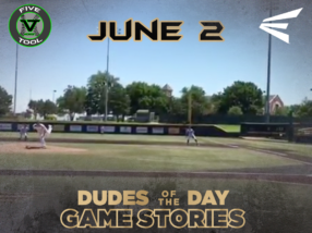 Easton Dudes of the Day/Game Stories: Five Tool Midwest 15U & 16U NCS (Saturday, June 2)