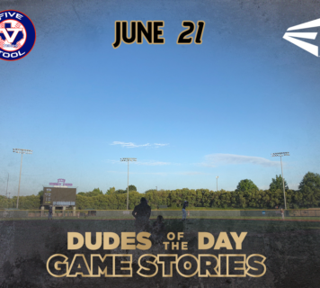 Easton Dudes of the Day/Game Stories: The Five Tool Show (Thursday, June 21)