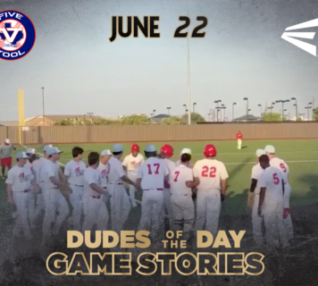 Easton Dudes of the Day/Game Stories: The Cowtown Classic (June 22)