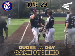 Easton Dudes of the Day/Game Stories: Cowtown Classic (June 23)
