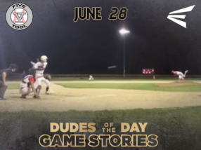 Easton Dudes of the Day/Game Stories: Five Tool Central I-70 Series (Thursday, June 28)