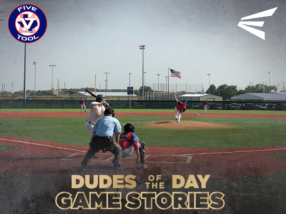 Easton Dudes of the Day/Game Stories: Five Tool Houston (Thursday, June 28)