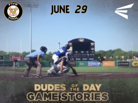 Easton Dudes of The Day/Game Stories: Five Tool Central I-70 Series (Friday, June 29)