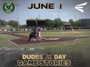 Easton Dudes of the Day/Game Stories: Five Tool Midwest 15U & 16U NCS (Friday, June 1)