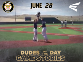 Easton Dudes of the Day/Game Stories: Five Tool West Duke City 16U-18U Championships (Thursday, June 28)