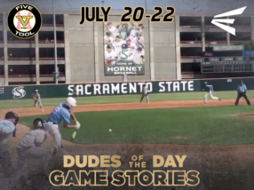 Easton Dudes of the Day/Game Stories: Five Tool West 14U-15U Northern California Rising Star (July 20-22)