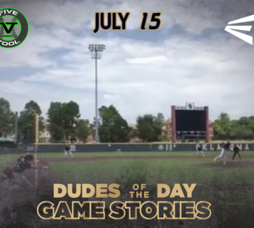 Easton Dudes of the Day/Game Stories: Five Tool Midwest Oklahoma World Series 14U-18U (Sunday, July 15)