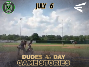 Easton Dudes of the Day/Game Stories: Five Tool Midwest Championships 15U-18U (Friday, July 6)