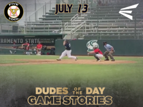 Easton Dudes of the Day/Game Stories: Five Tool West 16U-17U Northern California (Friday, July 13)