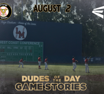 Easton Dudes of the Day/Game Stories: Five Tool West SoCal Summer Finale (Thursday, August 2)