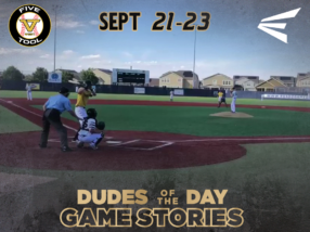 Easton Dudes of the Day/Game Stories: Five Tool West Rocky Mountain (Friday, Sept. 21-Sunday Sept. 23)