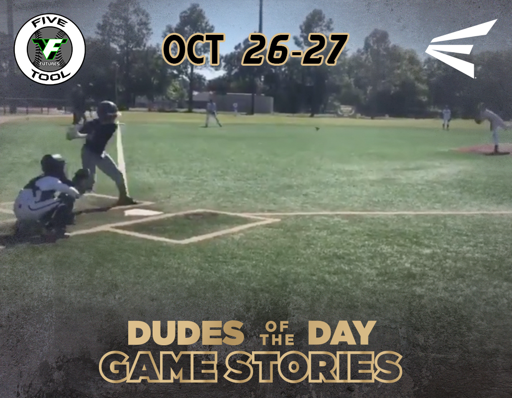 Easton Dudes of the Day/Game Stories: Five Tool Futures 14U Fall DFW (Friday-Saturday, October 26-27)