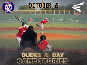 Easton Dudes of the Day/Game Stories: Five Tool Texas Houston Fall Classic (Saturday, October 6)
