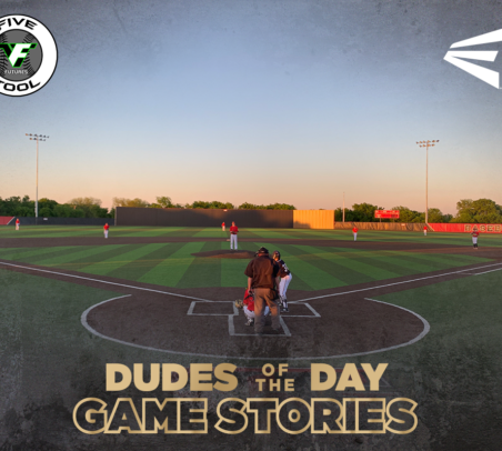 Easton Dudes of the Day/Game Stories: Five Tool Futures 14U Elite League (Saturday, April 13-Sunday, April 14)