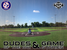 Dudes of the Day/Game Stories: Five Tool Texas DFW Regional (Friday, June 7)