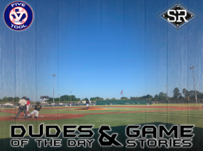 Dudes of the Day/Game Stories: Five Tool Texas Houston Regional (Friday, June 7)