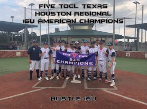 Five Tool Texas Houston Regional 16U American Champions Hustle 16U