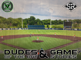 Dudes of the Day/Game Stories: Five Tool Midwest Tulsa (Saturday, June 8 – Sunday, June 9)