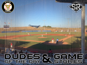 Dudes of the Day/Game Stories: Five Tool West NorCal NIT (Friday, June 21)