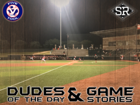 Dudes of the Day/Game Stories: Five Tool Texas SHSU (Friday, June 14)