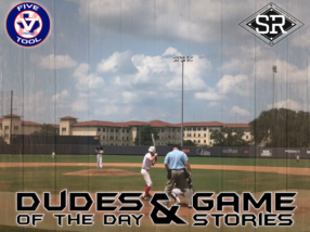 Dudes of the Day/Game Stories: Five Tool South Texas Kickoff (Saturday, June 1)