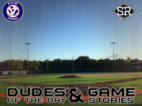 Dudes of the Day/Game Stories: Five Tool South Texas Regional (Friday, June 7)