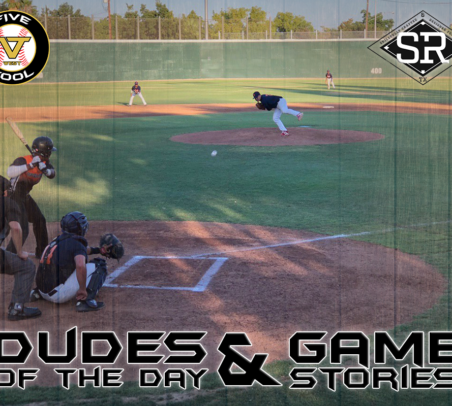 Dudes of the Day/Game Stories: Five Tool West Las Vegas Show (Saturday, June 15)