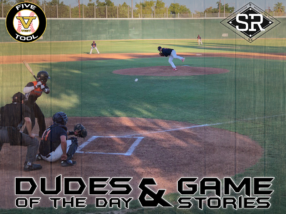 Dudes of the Day/Game Stories: Five Tool West Fresno State (Friday, June 14)