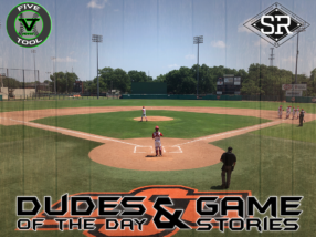 Dudes of the Day/Game Stories: Five Tool Midwest 15U/16U Blue Chip Championships Qualifier Arkansas/OSU (Thursday, June 27)