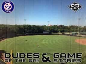 Dudes of the Day/Game Stories: Five Tool Show 17U (Friday, July 12)