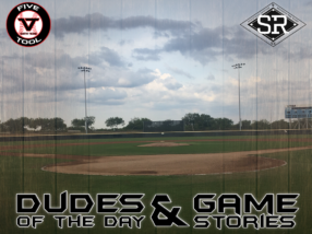Dudes of the Day/Game Stories: Five Tool South Texas Beach Classic (Saturday, July 13)