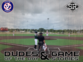 Dudes of the Day/Game Stories: Five Tool Show 17U (Sunday, July 14)
