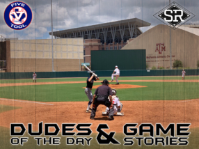 Dudes of the Day/Game Stories: Five Tool Texas 15U/16U Championships (Thursday, July 18)