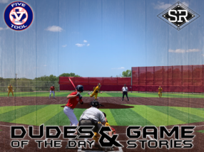 Dudes of the Day/Game Stories: SBC Invitational Powered by Five Tool (Thursday, July 18)