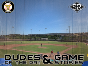 Dudes of the Day/Game Stories: Five Tool West Sacramento Show (Thursday, July 18)