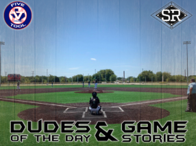 Dudes of the Day/Game Stories: SBC Invitational Powered by Five Tool (Friday, July 19)