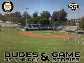 Dudes of the Day/Game Stories: Five Tool West Sacramento Show (Friday, July 19)