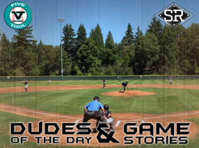 Dudes of the Day/Game Stories: Five Tool Northwest Herb Chaffey Memorial (Thursday, July 25)