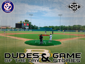 Dudes of the Day/Game Stories: Five Tool Texas CTX Championships (Saturday, July 6)
