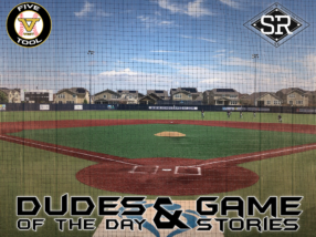 Dudes of the Day/Game Stories: Five Tool West Rocky Mountain Championships (Saturday, July 6)