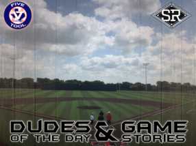 Dudes of the Day/Game Stories: Five Tool Texas CTX Championships (Sunday, July 7)