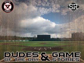 Dudes of the Day/Game Stories: Five Tool South Texas Championships (Sunday, July 7)