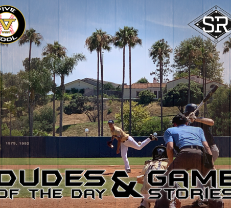 Game Stories: Five Tool West SoCal Summer Finale (Sunday, August 4)