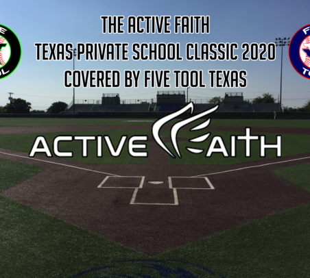 The Active Faith Texas Private School Classic 2020 Covered by Five Tool Texas