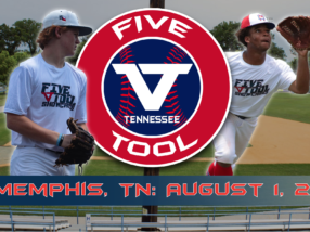 August 1: Five Tool Tennessee Uncommitted Showcase